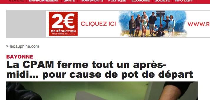 La CPAM de Bayonne fermée pour cause de… pot de départ