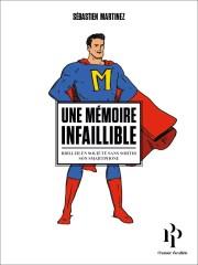 """La couverture du livre de Sébastien Martinez """"Une mémoire infaillible""""."""