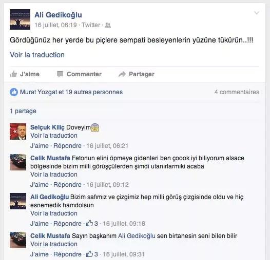 """Pubication d'Ali Gedikoglu sur Twitter le 16 juillet. traduction des commentaires : """"je vais les tabasser"""" / """"je connais trèèèès bien ceux qui baisent la main de Feto dans la région Alsace, parmi nos sympathisants du Milli Görüs. Auront-ils honte aujourd'hui par hasard"""" Ali Gedikoglu : """"notre camp et notre ligne directrice a toujours été celle du Milli Görüs, et nous n'en avons jamais fléchi, Grâce à Dieu"""" / """" Cher président Ali Gedikoglu, tu es unique en ton genre, ceux qui te connaissent le savent."""""""
