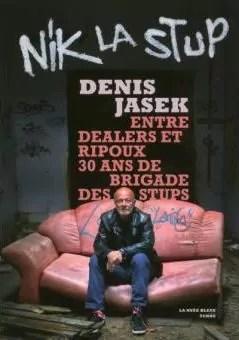 Nik La Stup, de Denis Jasek (éd. La Nuée Bleue)