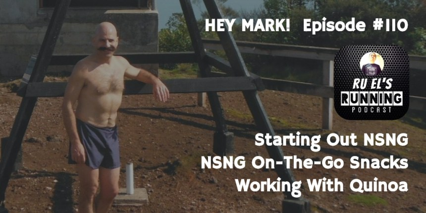 RER110 : Hey Mark! | What Are Good On-The-Go NSNG Snacks?