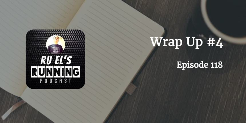 RER118 : Wrap Up #4