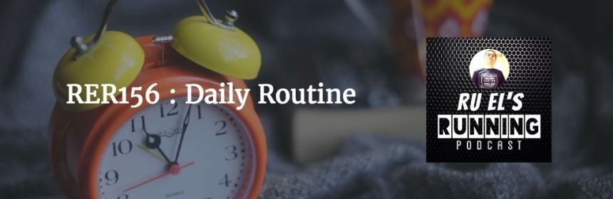 RER156 : Daily Routine