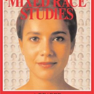 'Mixed Race' Studies