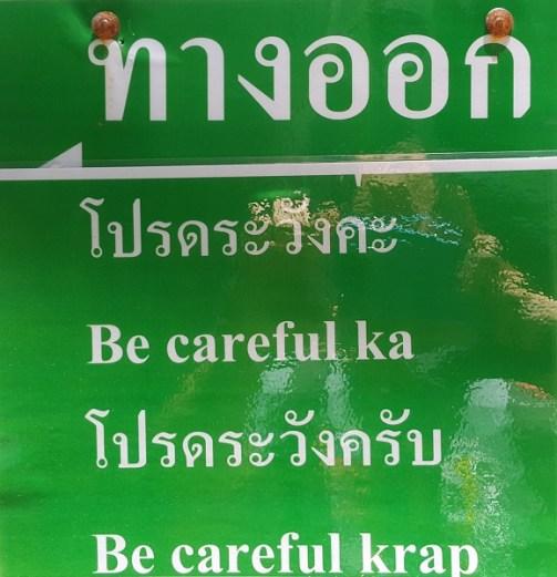 Bitte Vorsicht walten lassen. Thai-Version