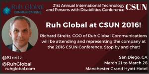 Richard Streitz - COO of Ruh Global Communications attending CSUN 2016