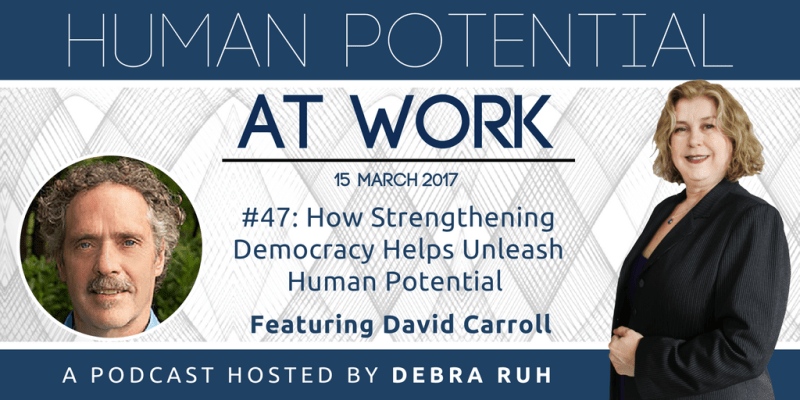 The Episode Flyer for #47: How Strengthening Democracy Helps Unleash Human Potential