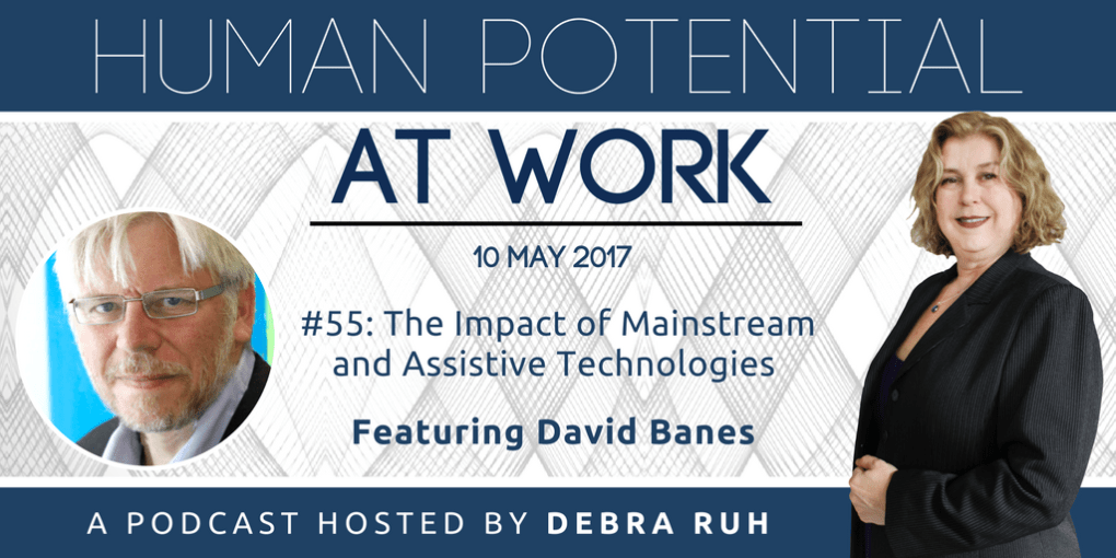 Episode Flyer for #55: The Impact of Mainstream and Assistive Technologies