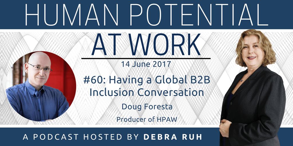 Episode Flyer for #60: Having a Global B2B Inclusion Conversation