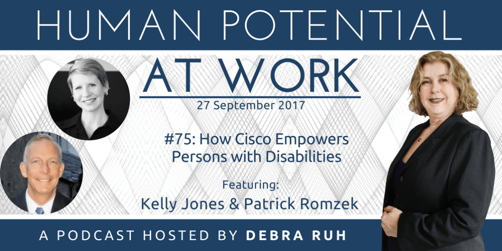 Human Potential at Work Podcast Show Flyer for Episode #75: How Cisco Empowers Persons with Disabilities