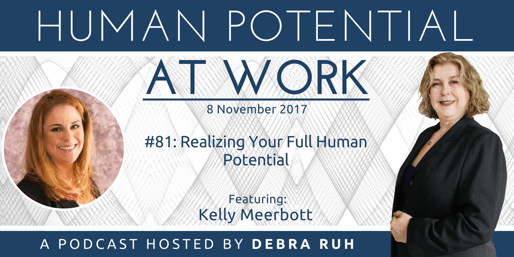 Episode Flyer for #81: Realizing your full Human Potential