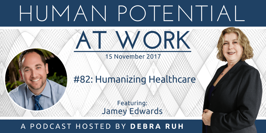 Episode Flyer for #82: Humanizing Healthcare