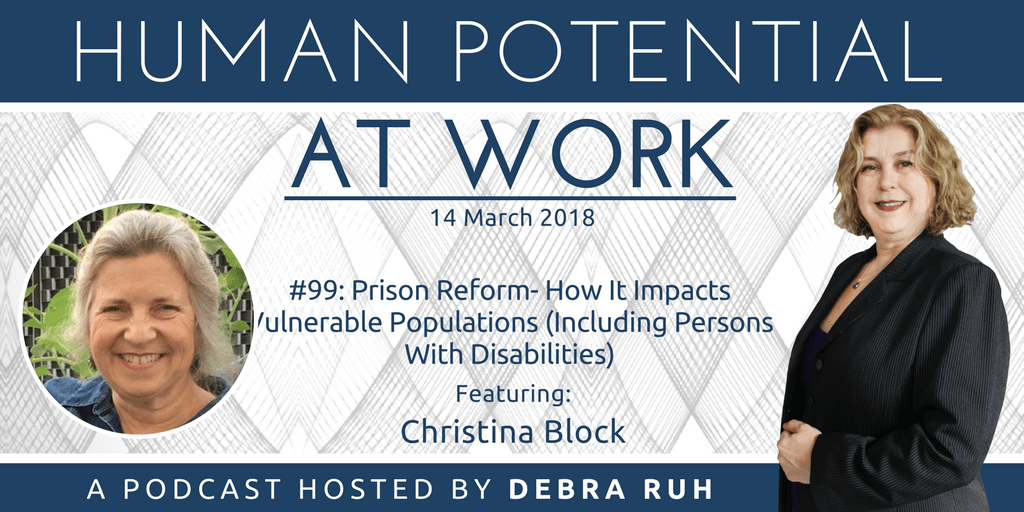Episode Flyer for #99: Prison Reform- How It Impacts Vulnerable Populations (Including Persons With Disabilities)