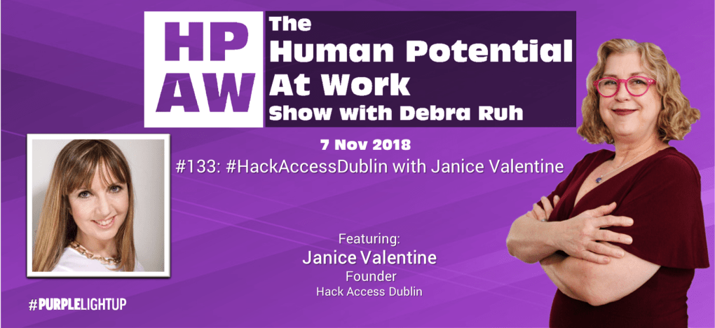 Episode Flyer for #133 #HackAccessDublin with Janice Valentine