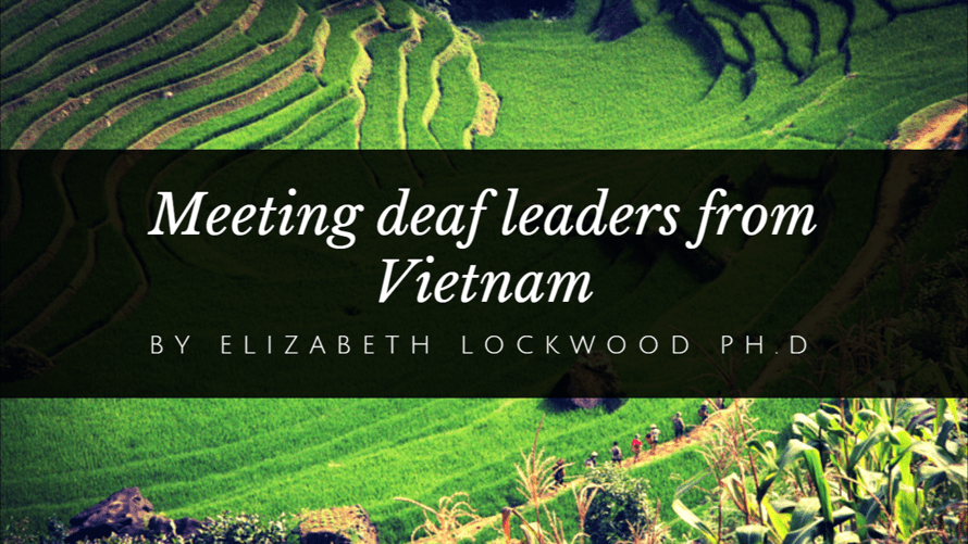 Meeting deaf leaders from Vietnam by Elizabeth Lockwood
