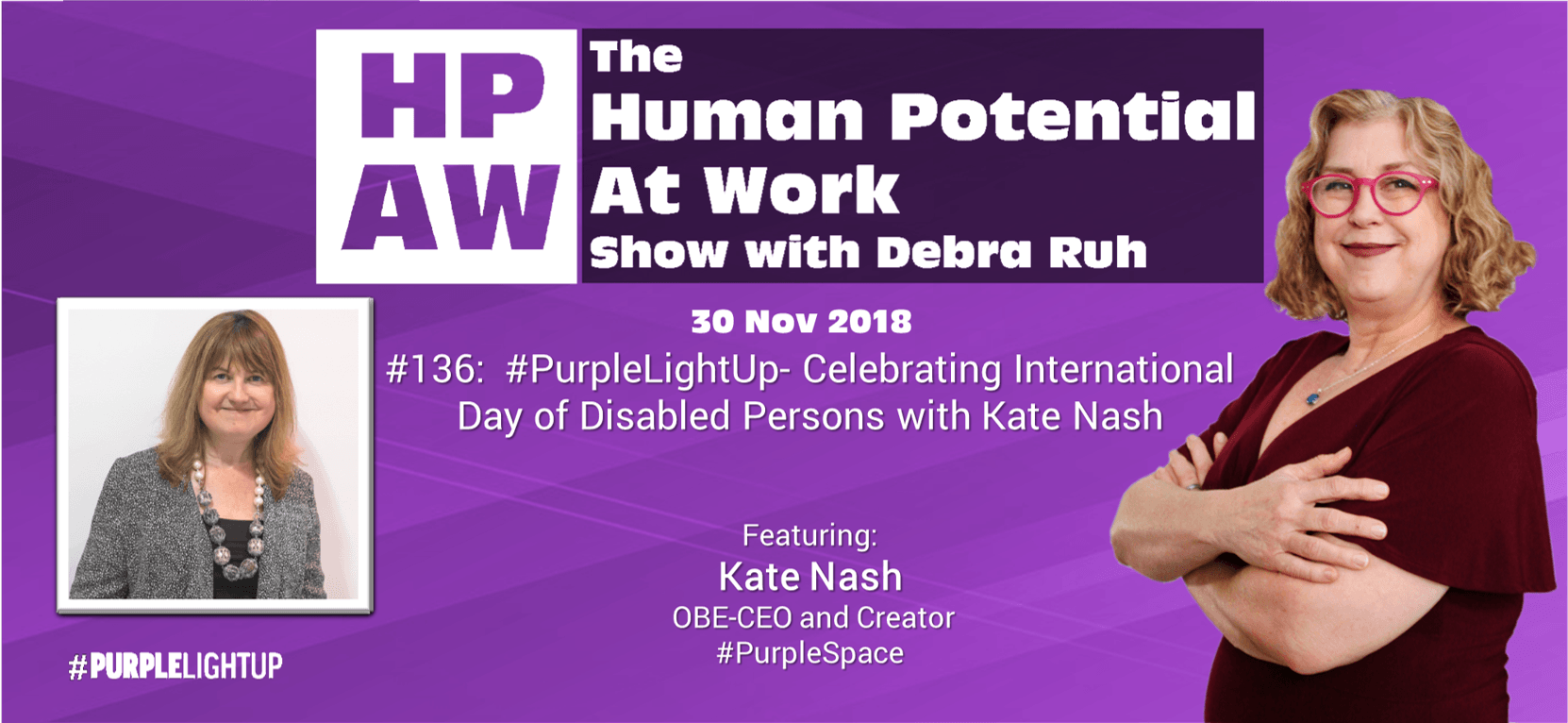 Episode Flyer for #136 #PurpleLightUp- Celebrating International Day of Disabled Persons with Kate Nash