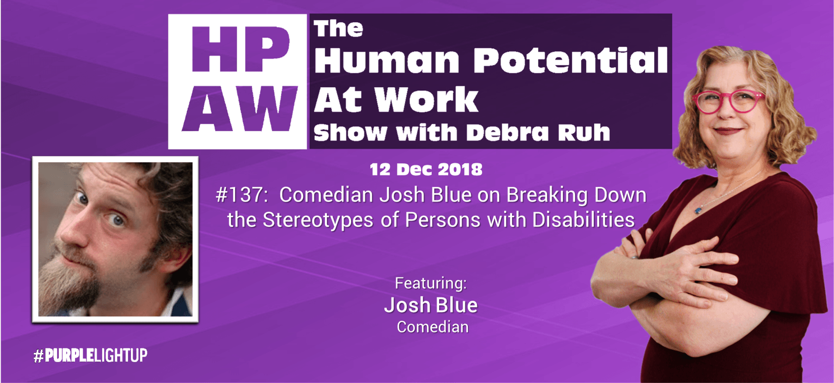 Episode Flyer for #137 Comedian Josh Blue on Breaking Down the Stereotypes of Persons with Disabilities