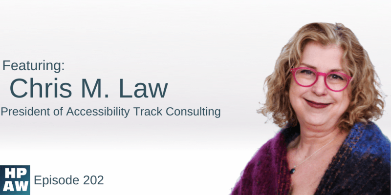 Chris M. Law President of Accessibility Track Consulting