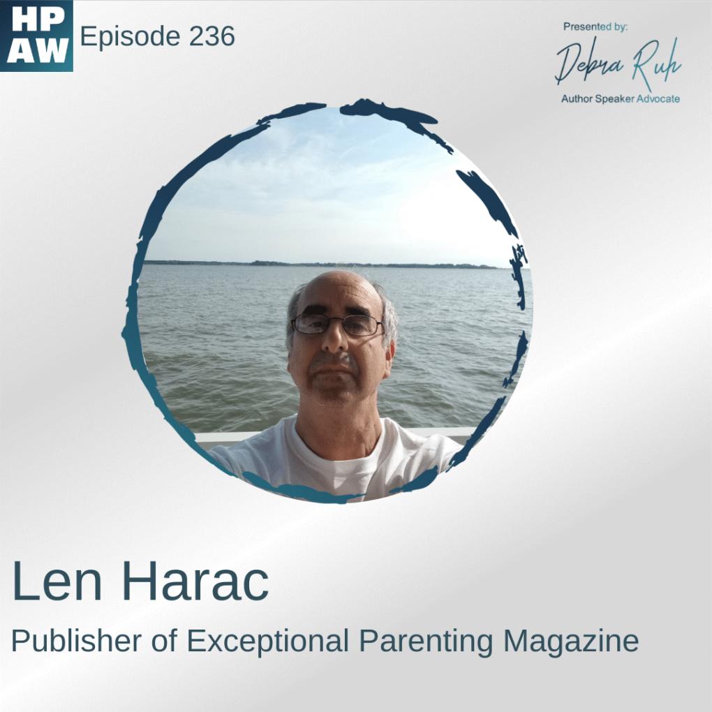 Len Harac Publisher of Exceptional Parenting Magazine
