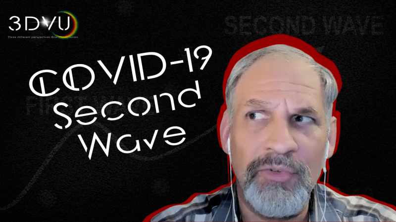 #3DVU COVID-19 Second Wave. Episode 14