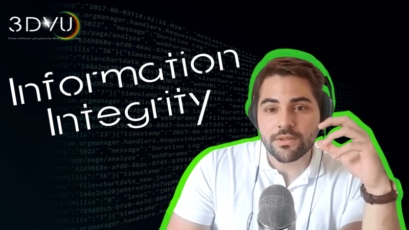#3DVU The Integrity of Information. Episode 16
