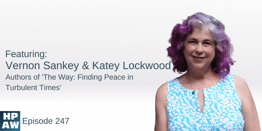Vernon Sankey & Katye Lockwood Authors of The Way: Finding Peace in Turbulent Times