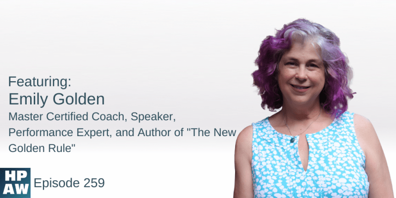 "Emily Golden Master Certified Coach, Speaker, Performance Expert, and Author of ""The New Golden Rule"""