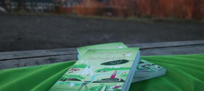 """In 80 Tagen um den Pott – Das Buch """"Grüne Glücksorte im Ruhrgebiet"""" ist da."""