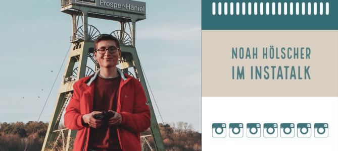 Das Fotografieren im Blut – Noah Hölscher im InstaTalk