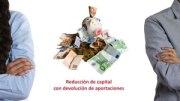 Reducción de capital con devolución de aportaciones