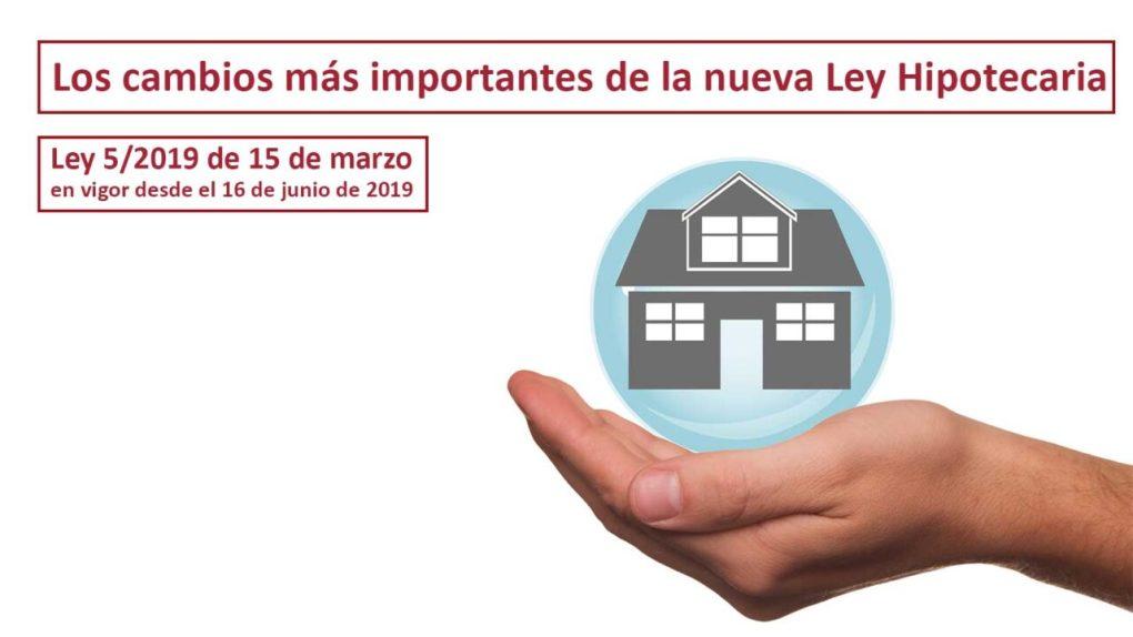 Ley hipotecaria 16 junio 2019