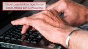 Cómo compatibilizar la jubilación con el trabajo por cuenta ajena