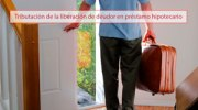 Tributación de la liberación de deudor en préstamo hipotecario