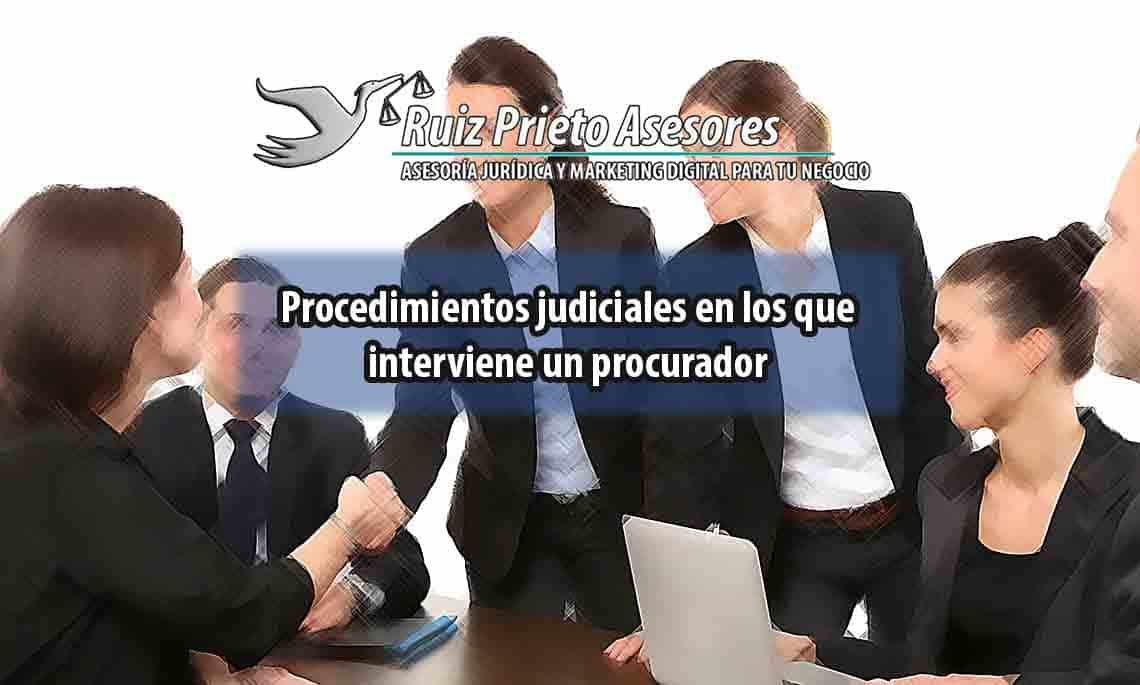 Procedimientos judiciales en los que interviene un procurador