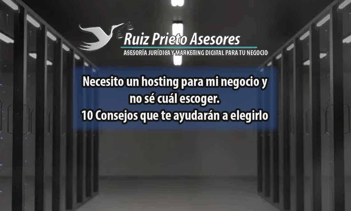 Consejos para escoger el mejor hosting para su negocio.