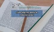 ¿Cómo elegir una agencia de traducción jurada? | Ruiz Prieto Asesores