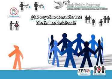 Discriminación laboral: ¿Qué es y cómo denunciarla?