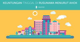 KEUNTUNGAN-TINGGAL-DI-RUSUNAWA-MENURUT-AHOK