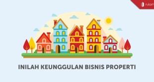 keunggulan bisnis properti