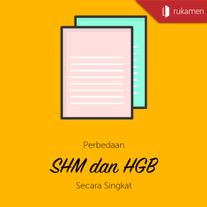 Perbedaan SHM dan HGB Secara Singkat