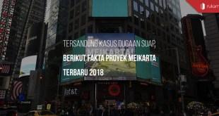 Fakta Proyek Meikarta