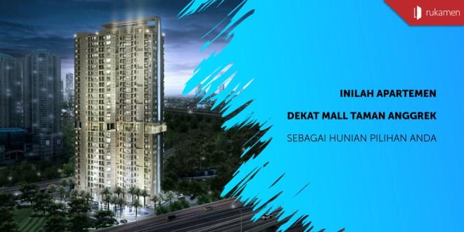 Apartemen dekat Mall Taman Anggrek sebagai Hunian Pilihan