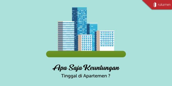 Keuntungan Tinggal di Apartemen