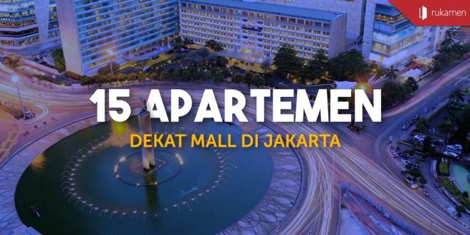Apartemen dekat Mall di Jakarta