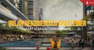Apartemen dekat Stasiun Tanah Abang