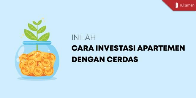Cara Investasi Apartemen