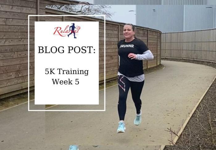 How has week 5 of 5K training gone?