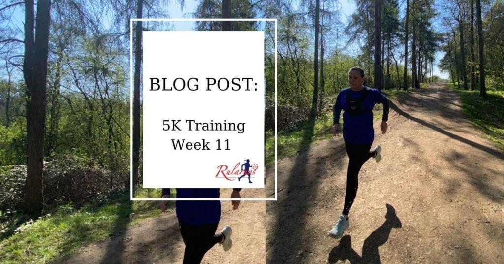 5K Training Week 11