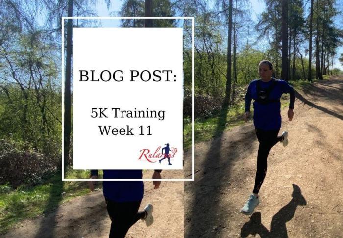 Week 11 – 5K Training