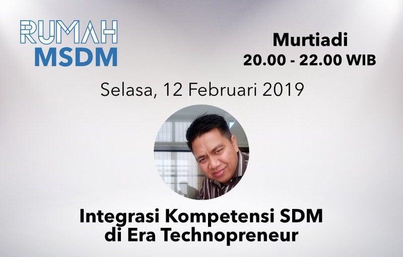 Integrasi Kompetensi SDM di Era Technopreneur